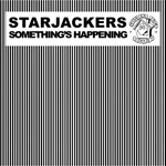 Starjackers - Something's Happening (Aka 'that bloody Geno track'